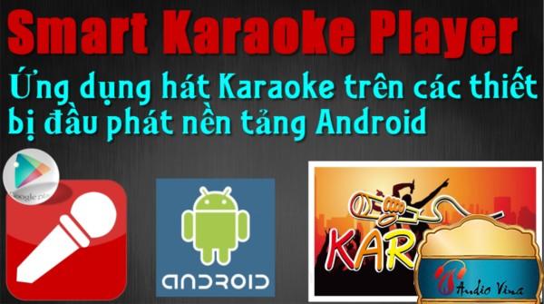 Đánh giá Smart Karaoke Player (SKPlayer) - Ứng dụng hát